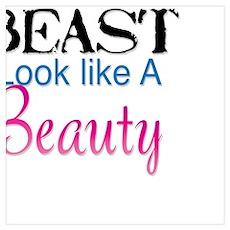 Train Like A Beast Look Like A Beauty Poster