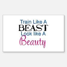 Train Like A Beast Look Like A Beauty Decal