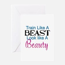 Train Like A Beast Look Like A Beau Greeting Cards