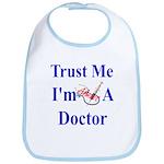 Trust Me...Doctor Bib