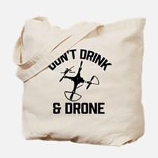 Don't Drink and Drone Tote Bag