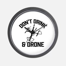 Don't Drink and Drone Wall Clock