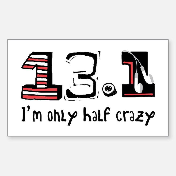 Half Crazy Decal