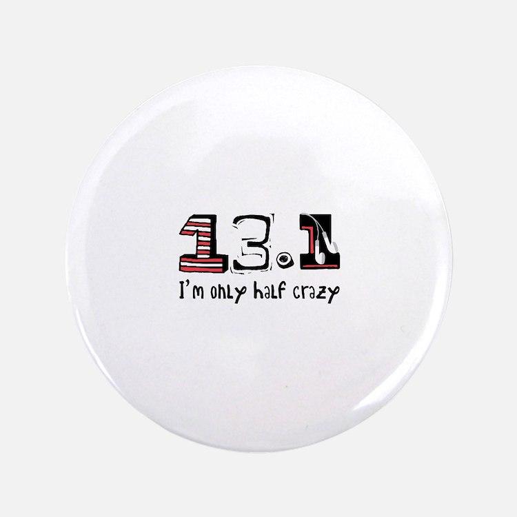 Half Crazy Button