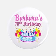 75TH CELEBRATION Button