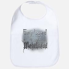 Employed Metalhead Bib