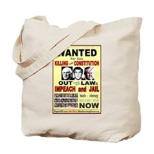 Wanted bush cheney Out Laws Tote Bag