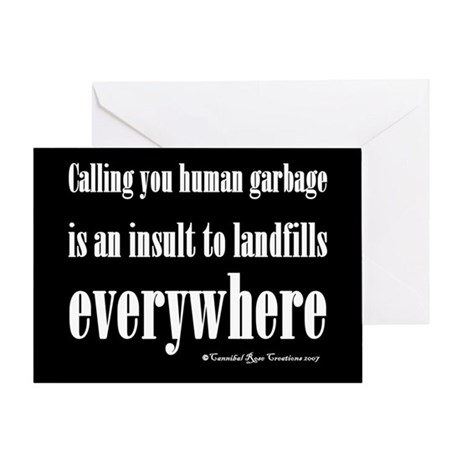 """Human Garbage """"Greeting"""" Card"""