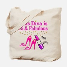 75 AND FABULOUS Tote Bag