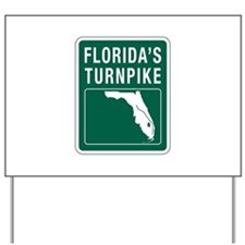 Florida Turnpike, Florida Yard Sign