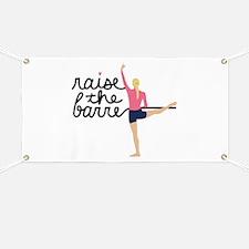 Raise The Barre Banner