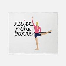 Raise The Barre Throw Blanket