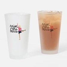 Raise The Barre Drinking Glass