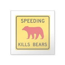 "Speeding Kills Bear, Califo Square Sticker 3"" x 3"""