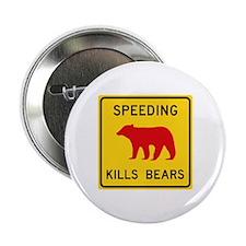 "Speeding Kills Bear, California (US) 2.25"" Button"
