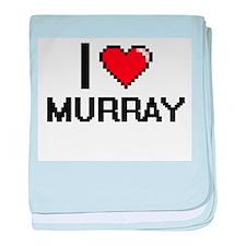 I Love Murray baby blanket