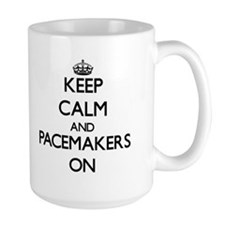 Keep Calm and Pacemakers ON Mugs