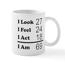I Am 69 Mugs