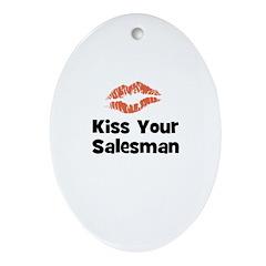 Kiss Your Salesman Oval Ornament