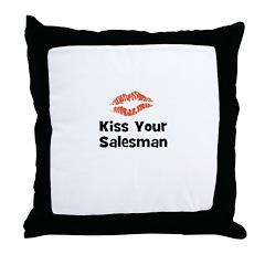 Kiss Your Salesman Throw Pillow