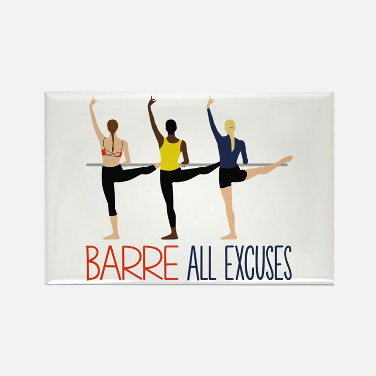 Barre All Excuses Magnets