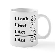 I Am 60 Mugs
