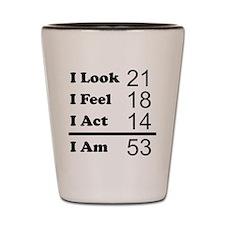 I Am 53 Shot Glass