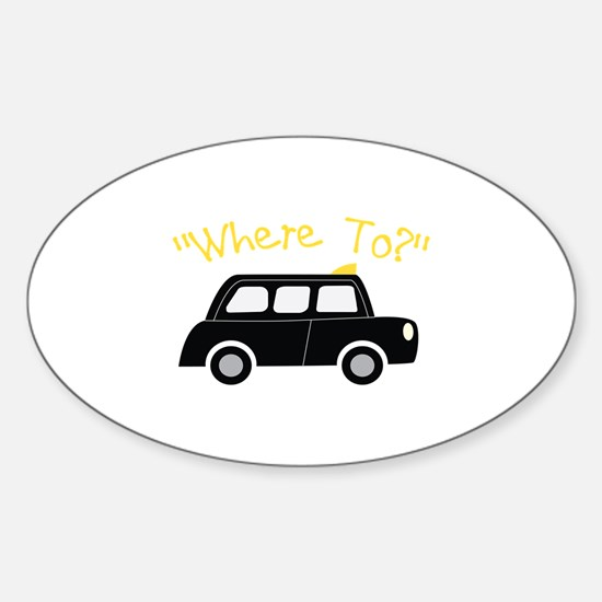 Where To? Decal