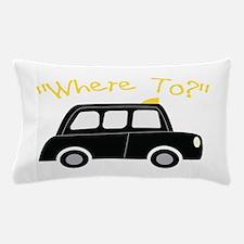 Where To? Pillow Case