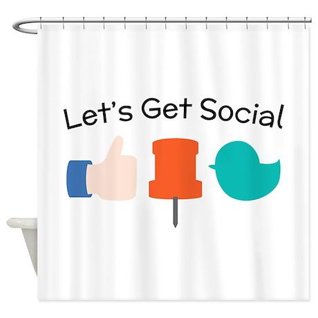 Letu0027s Get Social Shower Curtain