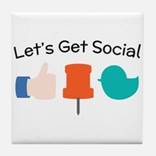 Let's Get Social Tile Coaster