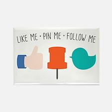 Like Me Pin Me Follow Me Magnets