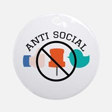 Anti Social Ornament (Round)