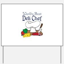 WORLDS BEST DELI CHEF Yard Sign