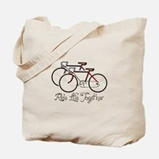 RIDE LIFE TOGETHER Tote Bag