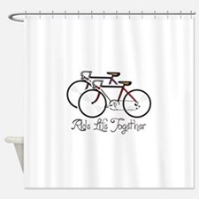 RIDE LIFE TOGETHER Shower Curtain