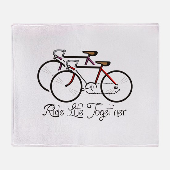 RIDE LIFE TOGETHER Throw Blanket