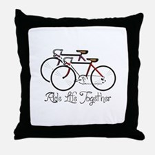 RIDE LIFE TOGETHER Throw Pillow