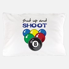 SHUT UP AND SHOOT Pillow Case