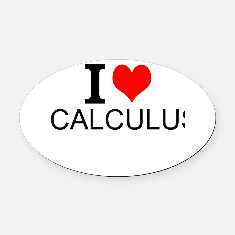 I Love Calculus Oval Car Magnet
