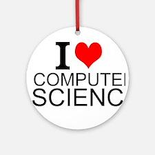 I Love Computer Science Ornament (Round)