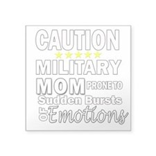Caution Military Mom Sticker