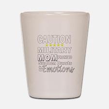 Caution Military Mom Shot Glass