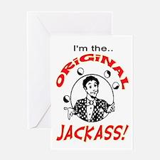 ORIGINAL JACKASS Greeting Card