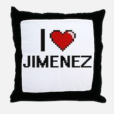 I Love Jimenez Throw Pillow
