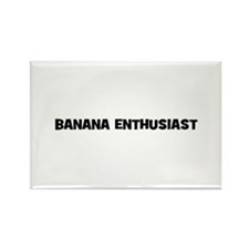 banana enthusiast Rectangle Magnet (10 pack)