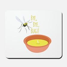 Bye Bugs Mousepad
