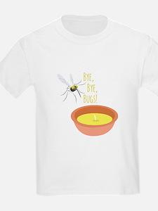 Bye Bugs T-Shirt