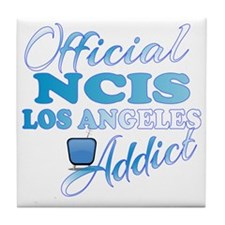 Official NCIS LA Addict  Tile Coaster