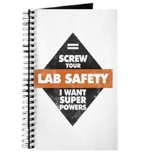 Screw Your Lab Safety. I Want Super Journal